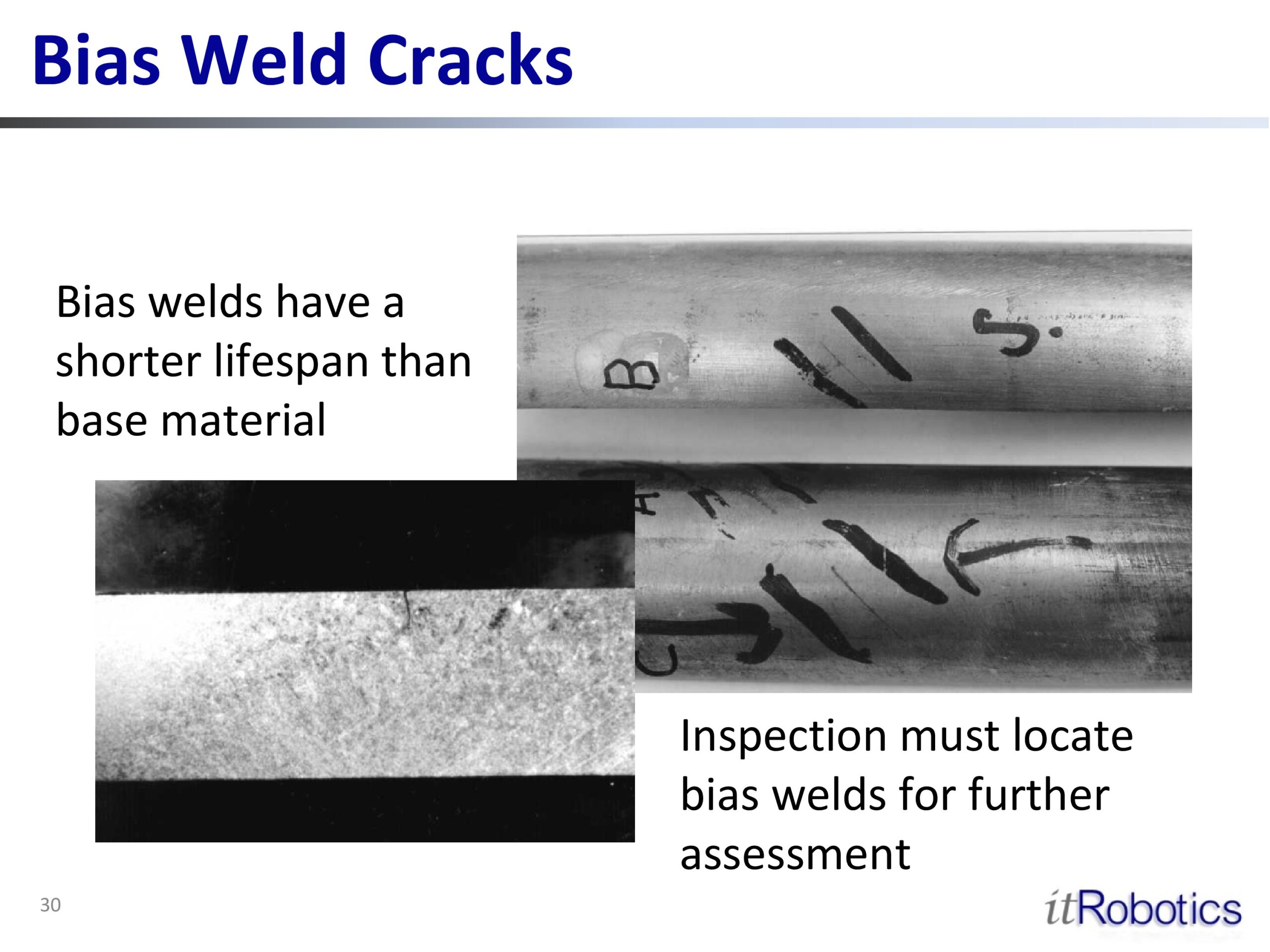 Bias Weld Cracks